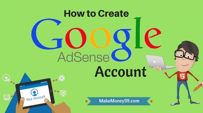 How to create Google Adsense account