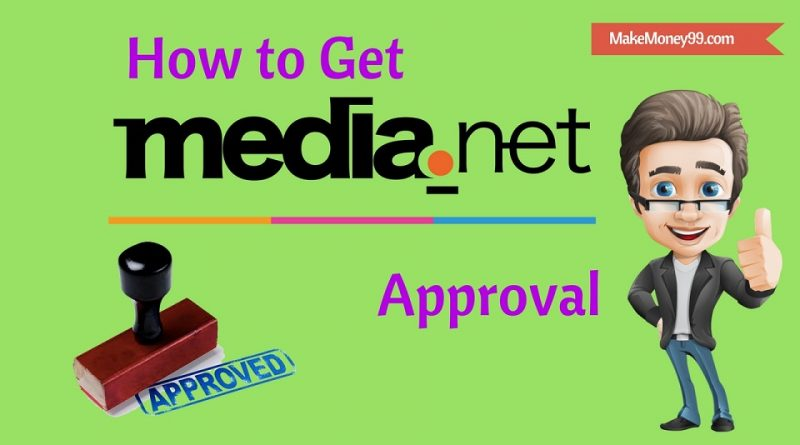 How to get media net approval